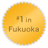 #1 in Fukuoka
