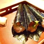唐屋利久 - 手巻き寿司(うに・いくら・ねぎとろ)