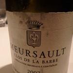 レストラン ラ フィネス - クロ・ドゥ・ラ・バール ムルソーというと酸っぱいとイメージがあるがこれが本当のムルソーやね