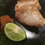 鮨 真 - 白甘鯛の焼き物