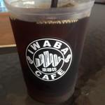 IWABA CAFE - アイスコーヒー【ドリンク】
