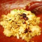 金蠍 - 追い飯に花山椒と辛口辣油をかけて