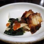 蕎麦ひら井 - 胡麻豆腐、たこ桜煮、松茸のお浸しイクラ載せ