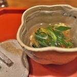 祇園 大渡 - 炙ったくもこと九条ねぎをあんかけで。