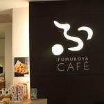 FUMUROYA CAFE  -